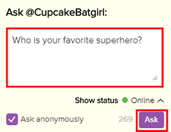 Type a question on someone else's profile and click the Ask button