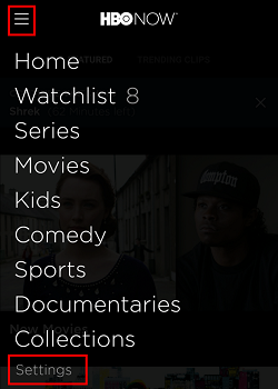 Click menu and then settings to change any of your HBO Now settings
