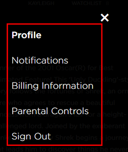 From this screen, you can change your profile, notifications, billing information, parental controls, or to sign out