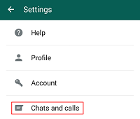 WhatsApp Chats and Calls settings