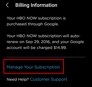 Click Manage Your Subscription in your settings to identify which service you signed up for HBO Now with