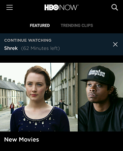 View the HBO Now home page in your app for quick viewing options