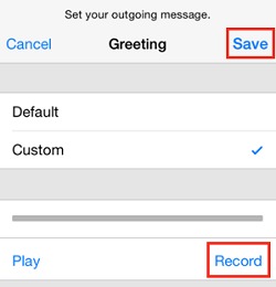 Tap Record to record a greeting, and tap Done when finished