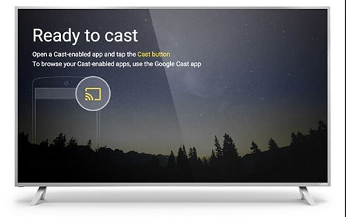 Chromecast is ready to cast