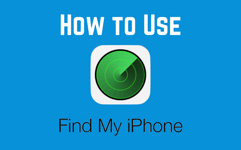How To Turn On And Use Find My Iphone To Locate A Lost