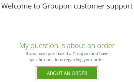 Getting help with a particular Groupon order