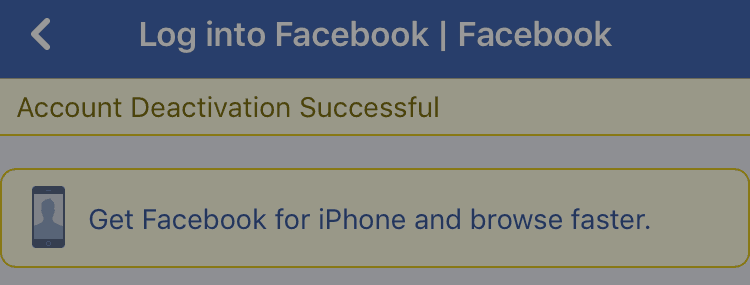 Confirmation that a Facebook account has been deactivated