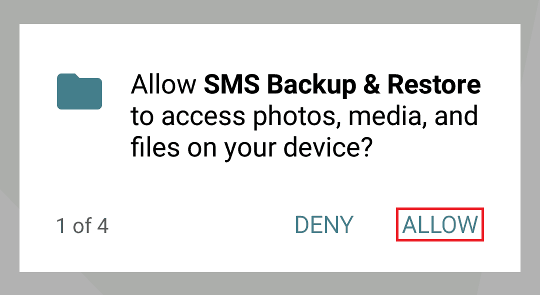 Allow SMS Backup and Restore to access your Android device's files