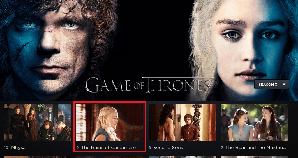 Choose an episode of Game of Thrones to watch