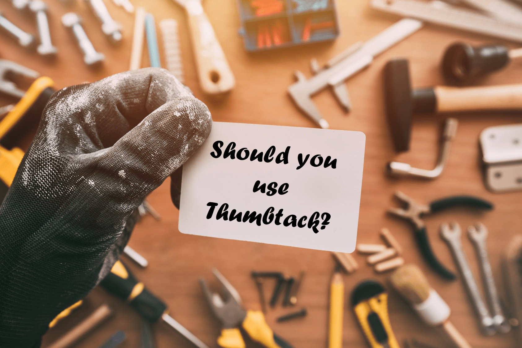 Is Thumbtack worth it if you're a contractor?