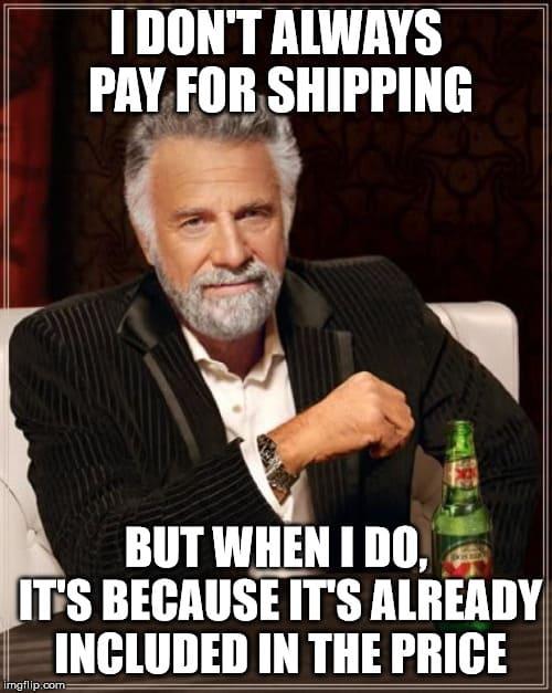 """Interesting Man"" meme on paying for shipping"