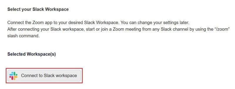 Choose which Slack workspaces to integrate Zoom with